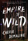Empire of Wild: A Novel Cover Image