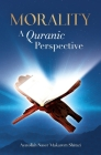 Morality, A Quranic Perspective Cover Image