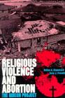 Religious Violence and Abortion: The Gideon Project Cover Image