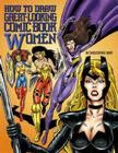 How to Draw Great-Looking Comic Book Women Cover Image