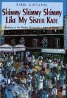 Shimmy Shimmy Shimmy Like My Sister Kate: Looking at the Harlem Renaissance Through Poems Cover Image