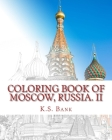 Coloring Book of Moscow, Russia. II Cover Image
