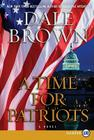 A Time for Patriots: A Novel (Patrick McLanahan) Cover Image