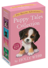 Pet Rescue Adventures Puppy Tales Collection: Paw-fect 4 Book Set: The Unwanted Puppy; The Sad Puppy; The Homesick Puppy; Jessie the Lonely Puppy Cover Image