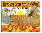 Have You Seen My Duckling? Cover Image