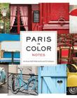 Paris in Color Notes: 20 Assorted Notecards and Envelopes Cover Image