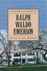 A Historical Guide to Ralph Waldo Emerson (Historical Guides to American Authors) Cover Image