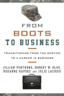 From Boots to Business: Transitioning from the Service to a Career in Business Cover Image