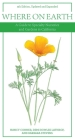 Where on Earth: A Guide to Specialty Nurseries and Gardens in California Cover Image