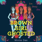 Brown Girl Ghosted Lib/E Cover Image