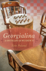 Georgialina: A Southland as We Knew It Cover Image
