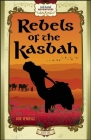 Rebels of the Kasbah: Red Hand Adventures, Book 1 Cover Image