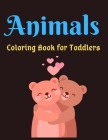 Animals Coloring Book for Toddlers: Beautiful Animals Coloring Books For Kids Aged 6+ Cover Image