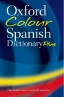 Oxford Color Spanish Dictionary Plus: Spanish-English, English-Spanish/Espanol-Ingles, Ingles-Espanol Cover Image