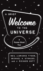 A Brief Welcome to the Universe: A Pocket-Sized Tour Cover Image