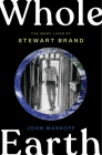 Whole Earth: The Many Lives of Stewart Brand Cover Image