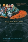 Migrant Brothers: A Poet's Declaration of Human Dignity Cover Image