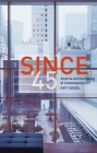 Since '45: America and the Making of Contemporary Art Cover Image