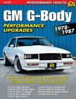 GM G-Body Performance Upgrades 1978-1987 Cover Image