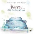 Harry the Hippotamus Cover Image
