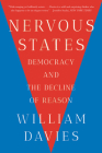 Nervous States: Democracy and the Decline of Reason Cover Image