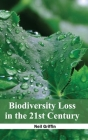 Biodiversity Loss in the 21st Century Cover Image