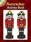 Nutcracker Activity Book (Dover Little Activity Books) Cover Image