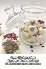 Over 35 Amazing Recipes To Make Your Bathtub More Attractive: Handmade Soaps Guide Book Cover Image