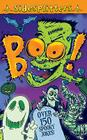 Boo!: Over 150 Spooky Jokes! Cover Image
