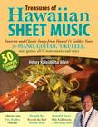 Treasures of Hawaiian Sheet Music: Favorite and Classic Songs from Hawaii's Golden Years for Piano, Guitar, Ukulele, Steel Guitar, All C Instruments a Cover Image
