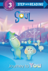 Journey to You (Disney/Pixar Soul) (Step into Reading) Cover Image