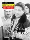 Cesar Chavez: UFW Labor Leader (Twentieth Century's Most Influential Hispanics) Cover Image