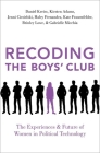 Recoding the Boys' Club: The Experiences and Future of Women in Political Technology Cover Image