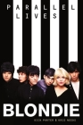 Blondie Parallel Lives Cover Image