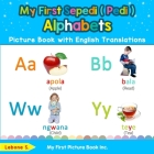 My First Sepedi ( Pedi ) Alphabets Picture Book with English Translations: Bilingual Early Learning & Easy Teaching Sepedi ( Pedi ) Books for Kids Cover Image