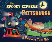 The Spooky Express Pittsburgh Cover Image