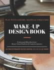 Make-Up Design Book: A Professional Make-Up Practice Workbook for Make-Up Artists & Beauty Students. 50 FACE CHARTS with NOTES (17.5 x 11.2 Cover Image