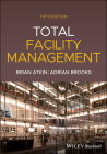 Total Facility Management, 5th Edition Cover Image
