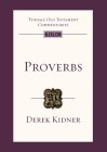 Proverbs (Tyndale Old Testament Commentary #45) Cover Image