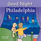 Good Night Philadelphia (Good Night Our World) Cover Image