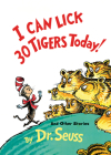 I Can Lick 30 Tigers Today! and Other Stories 50th Anniversary Edition (Classic Seuss) Cover Image