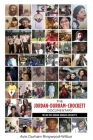 The Jordan-Durham-Crockett Documentary: We are the Jordan-Durham-Crockett's Cover Image
