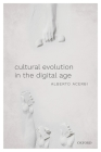Cultural Evolution in the Digital Age Cover Image