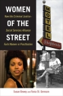 Women of the Street: How the Criminal Justice-Social Services Alliance Fails Women in Prostitution Cover Image