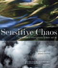 Sensitive Chaos: The Creation of Flowing Forms in Water and Air Cover Image