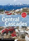 Day Hiking Central Cascades: Stevens Pass / Alpine Lakes / Lake Wenatchee Cover Image