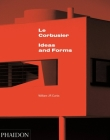 Le Corbusier: Ideas & Forms Cover Image