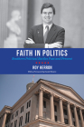 Faith in Politics: Southern Political Battles Past and Present Cover Image