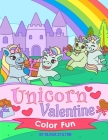 Unicorn Valentine Color Fun: Connect the Dots and Color! Fantastic Activity Book and Amazing Gift for Boys, Girls, Preschoolers, ToddlersKids. Draw Cover Image