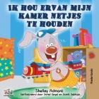 Ik hou ervan mijn kamer netjes te houden: I Love to Keep My Room Clean - Dutch Edition (Dutch Bedtime Collection) Cover Image